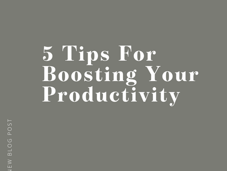 5 Ways to Boost Your Productivity