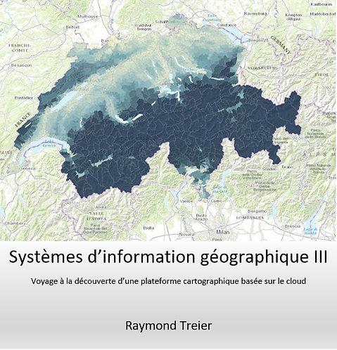 Systèmes d'information géographiques III