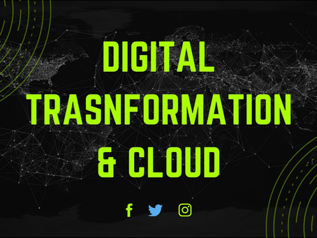 Digital Transformation and Cloud go hand in hand