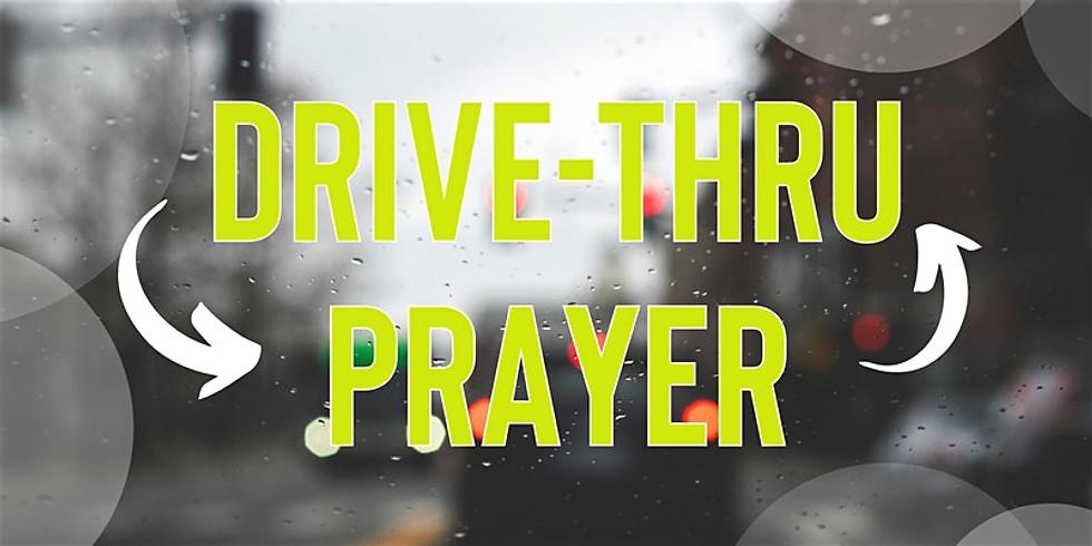 Drive Thru Prayer