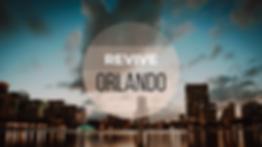 REVIVE Orlando New Screens.png