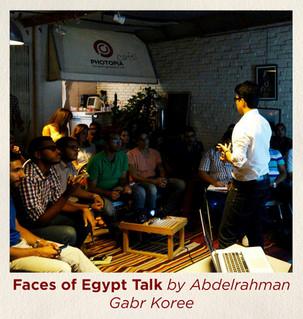 Faces of Egypt Talk by Abdelrahman Gabr