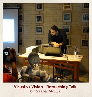Visual vs Vision - Retouching Talk by Ga