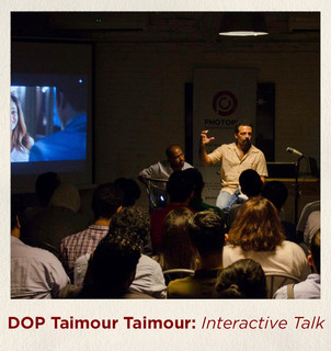 An Interactive Talk with DOP Taimour Tai