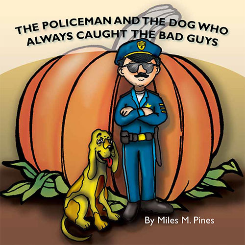 The Policeman and the Dog Who Always Caught the Bad Guys