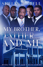 My Brother Father and Me (Book 8)