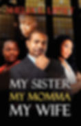 My Sister My Momma My Wife (Book 4)