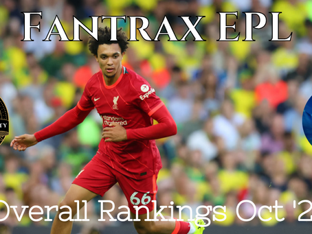 Fantrax EPL: Overall Rankings October '21