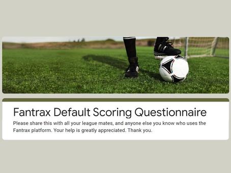 Fantrax Default Scoring Questionnaire