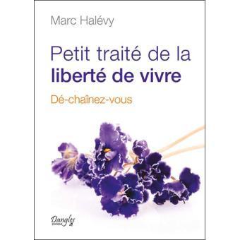 Marc Halevy Liberté de vivre
