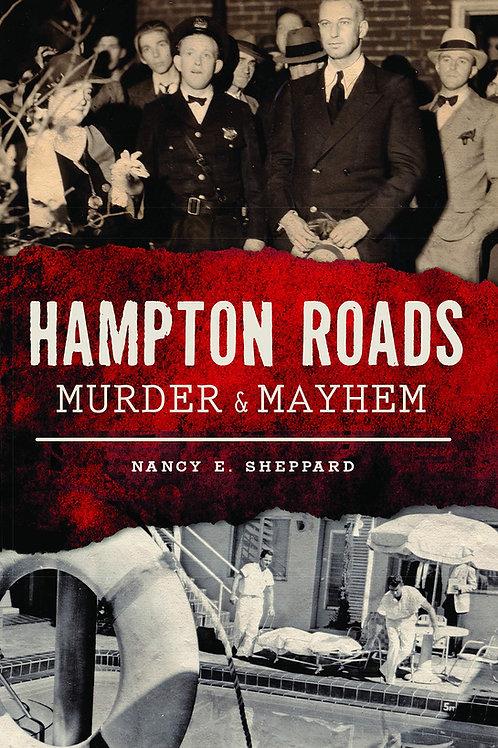 Hampton Roads Murder and Mayhem