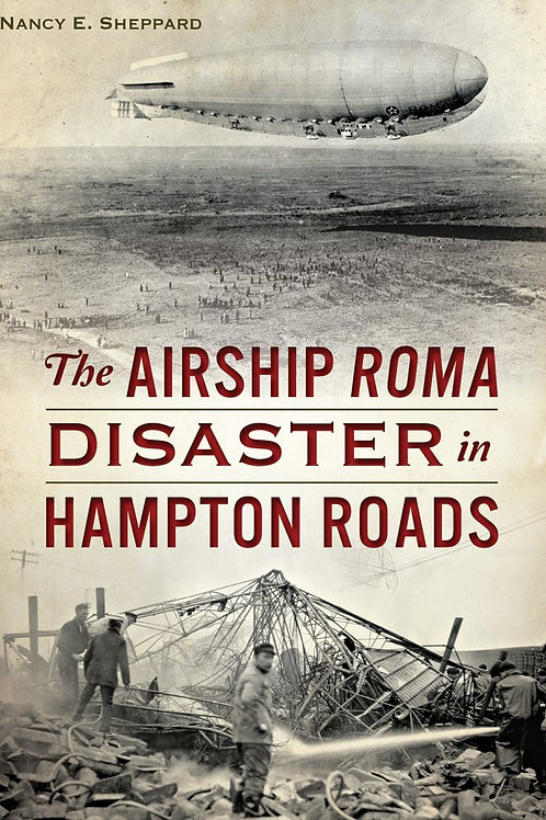 The Airship Roma Disaster in Hampton Roads