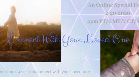 TOMORROW! Connect with your Loved One Event