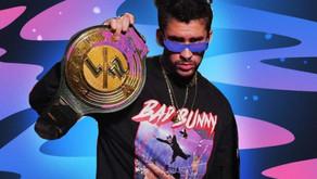BAD BUNNY EN WWE: CUMPLIENDO UN SUEÑO, GENERANDO MILLONES