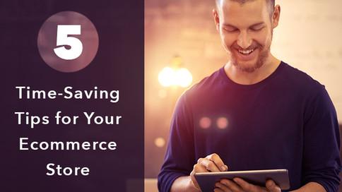 5個節省你管理電子商店時間的提示