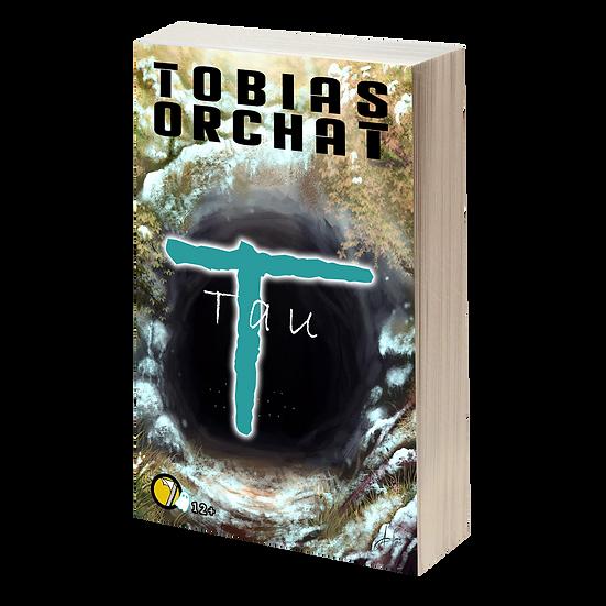 TAU de Tobias Orchat