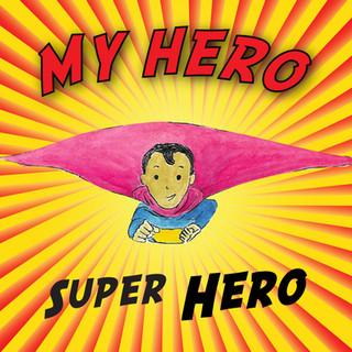 Super Hero of My Hero