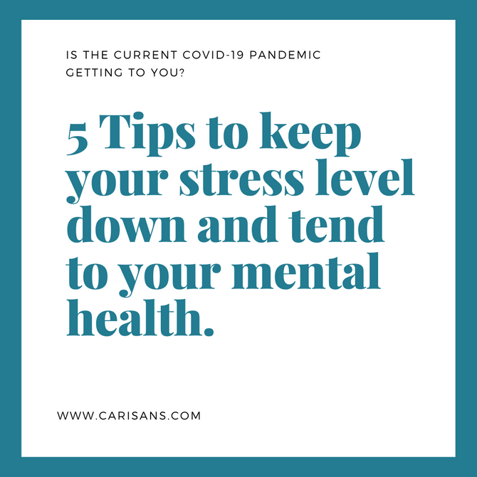 5 Tips to keep your stress levels down and tend to your mental health.
