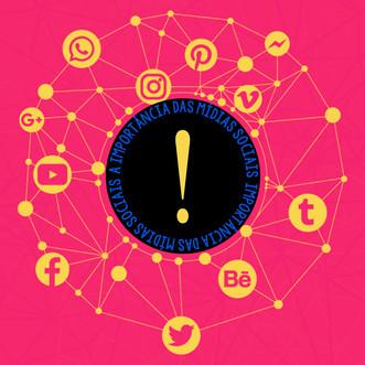 A importância das mídias sociais