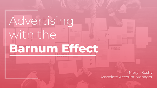 Advertising responsibly with the Barnum Effect