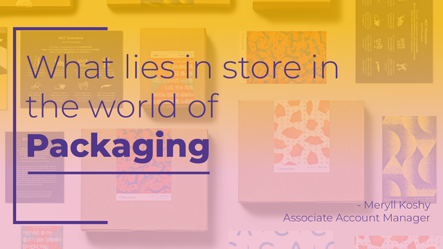 What lies in store in the world of packaging
