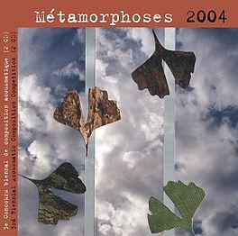 METAMORPHOSES 2004.jpg