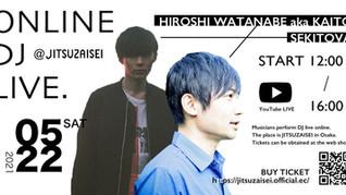 HIROSHI WATANABE aka KAITO×SEKITOVA ONLINE DJ LIVE