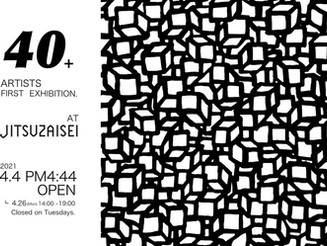 40+ ARTISTS FIRST EXHIBITION