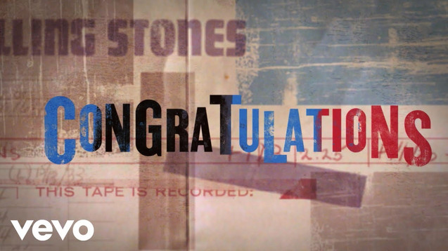 THE ROLLING STONES - CONGRATULATIONS - LYRIC VIDEO