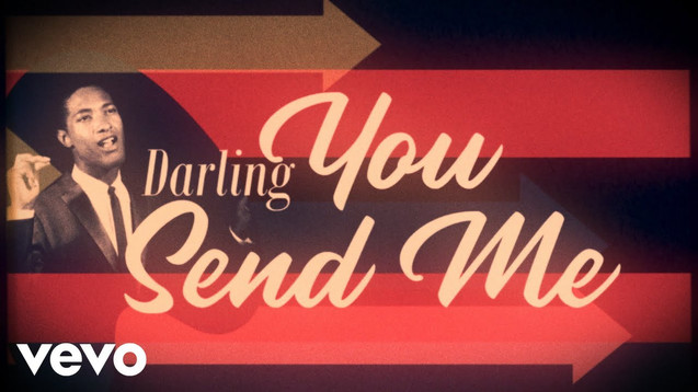 SAM COOKE - YOU SEND ME - LYRIC VIDEO