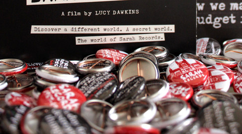 MY SECRET WORLD: THE STORY OF SARAH RECORDS - PIN BADGES