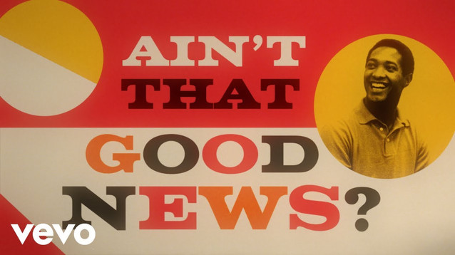 SAM COOKE - (AINT'T THAT) GOOD NEWS - LYRIC VIDEO