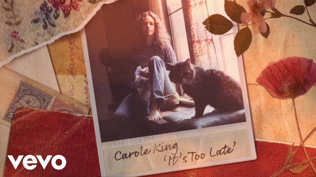 CAROLE KING - IT'S TOO LATE - LYRIC VIDEO