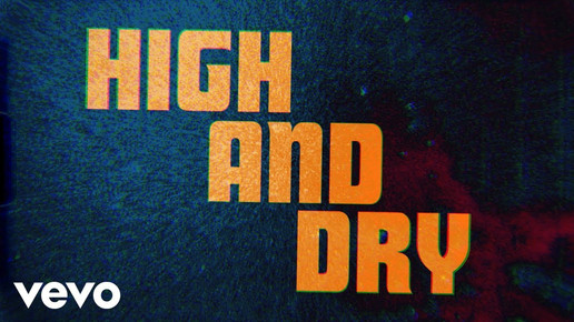 THE ROLLING STONES - HIGH AND DRY - LYRIC VIDEO