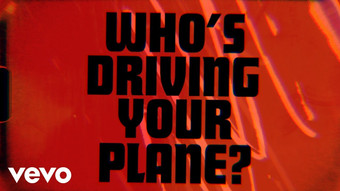 THE ROLLING STONES - WHO'S DRIVING YOUR PLANE - LYRIC VIDEO