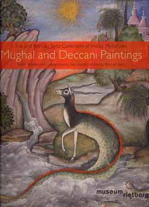 Mughal and Deccani Paintings: The Eva and Konrad Seitz Collection