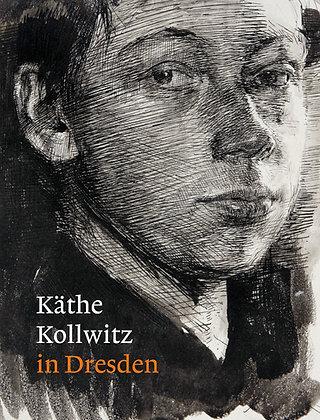 Käthe Kollwitz in Dresden (German edition)