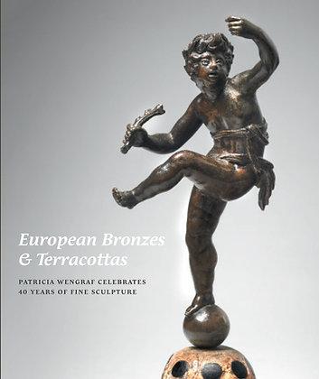 European Bronzes & Terracottas: Patricia Wengraf Celebrates 40 years