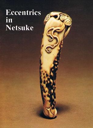 Eccentrics in Netsuke
