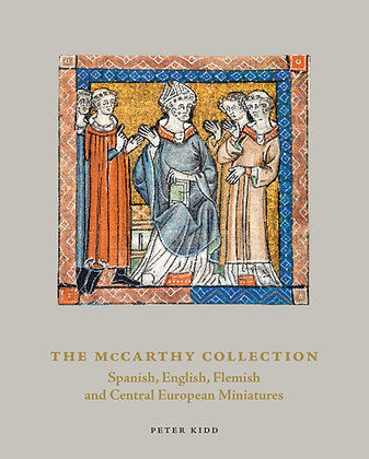 The McCarthy Collection: Spanish, English, Flemish & Central European Miniatures
