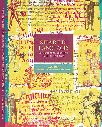 Shared Language: Vernacular Manuscripts of the Middle Ages