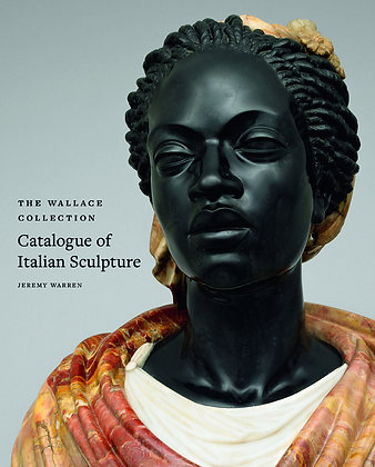 The Wallace Collection Catalogue of Italian Sculpture