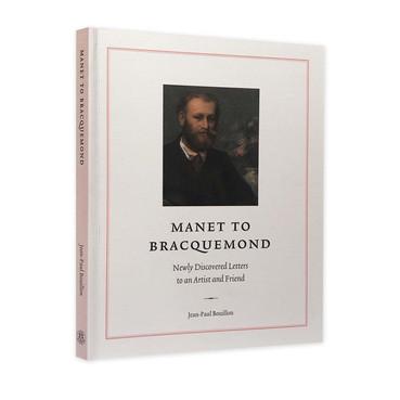Manet to Bracquemond