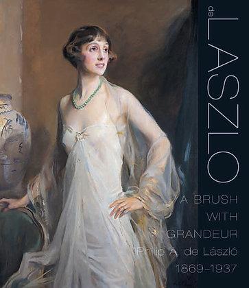 De Laszlo: A Brush with Grandeur