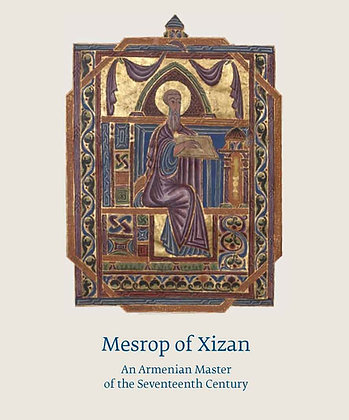Mesrop of Xizan: An Armenian Master of the Seventeenth Century