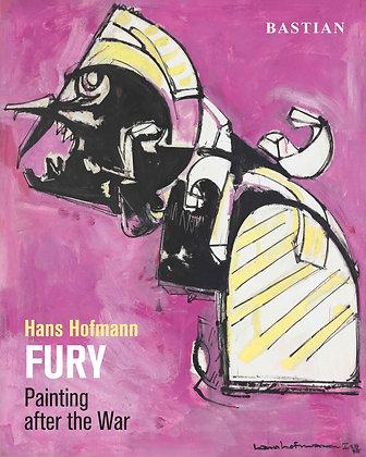 Hans Hofmann: FURY Painting after the War