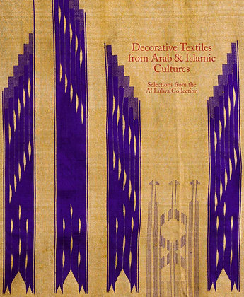 Decorative Textiles from Arab & Islamic Cultures
