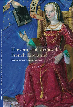 "Flowering of Medieval French Literature ""Au parler que m'aprist ma mere"""