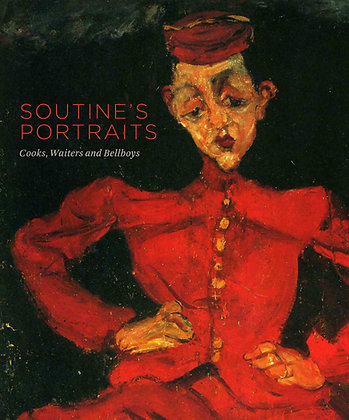 Soutine's Portraits: Cooks, Waiters and Bellboys