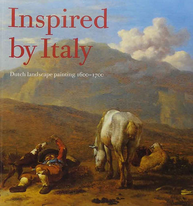 Inspired by Italy: Dutch Landscape Painting 1600–1700